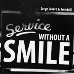 Service Without A Smile - Front