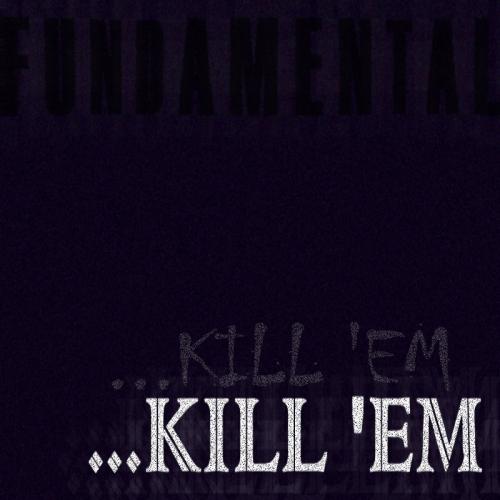 KILL 'EM COVER