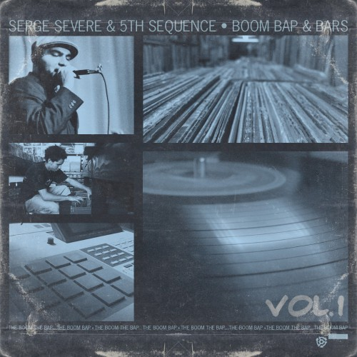 Serge Severe & 5th Sequence - Boom Bap & Bars Vol. 1