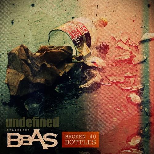 UNDEFINED-Broken40Bottles-WEB