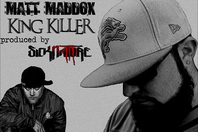 Single You Out: Matt Maddox – King Killer (prod  Sicknature)  