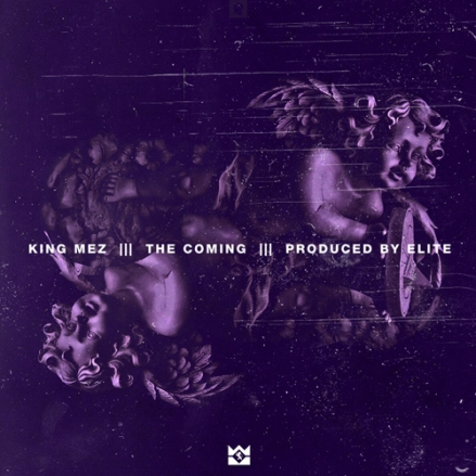 king-mez-coming
